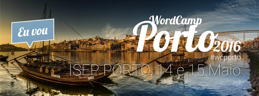 WordCamp Porto 2016 - Eu Vou